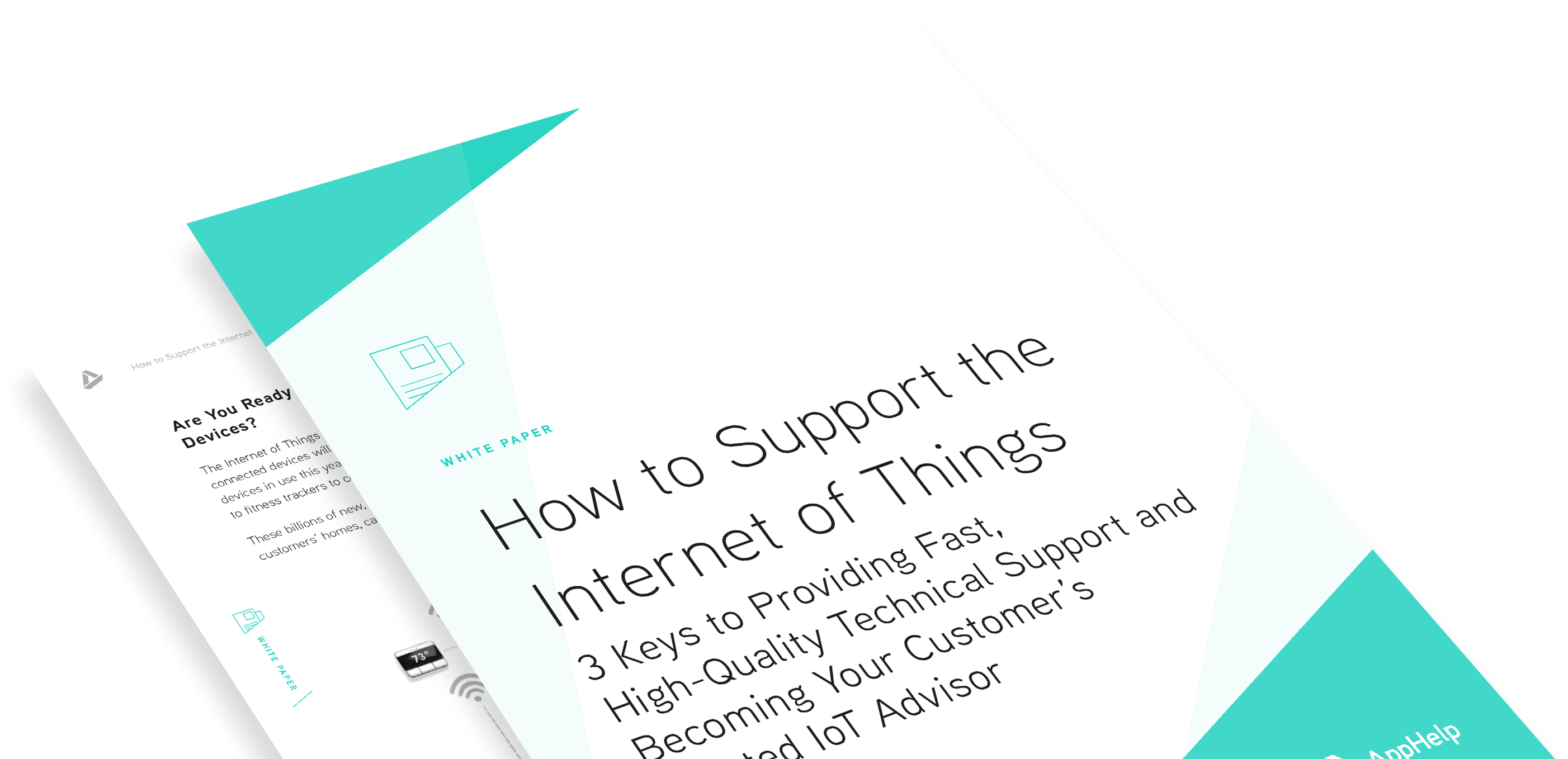 How to Support the Internet of Things