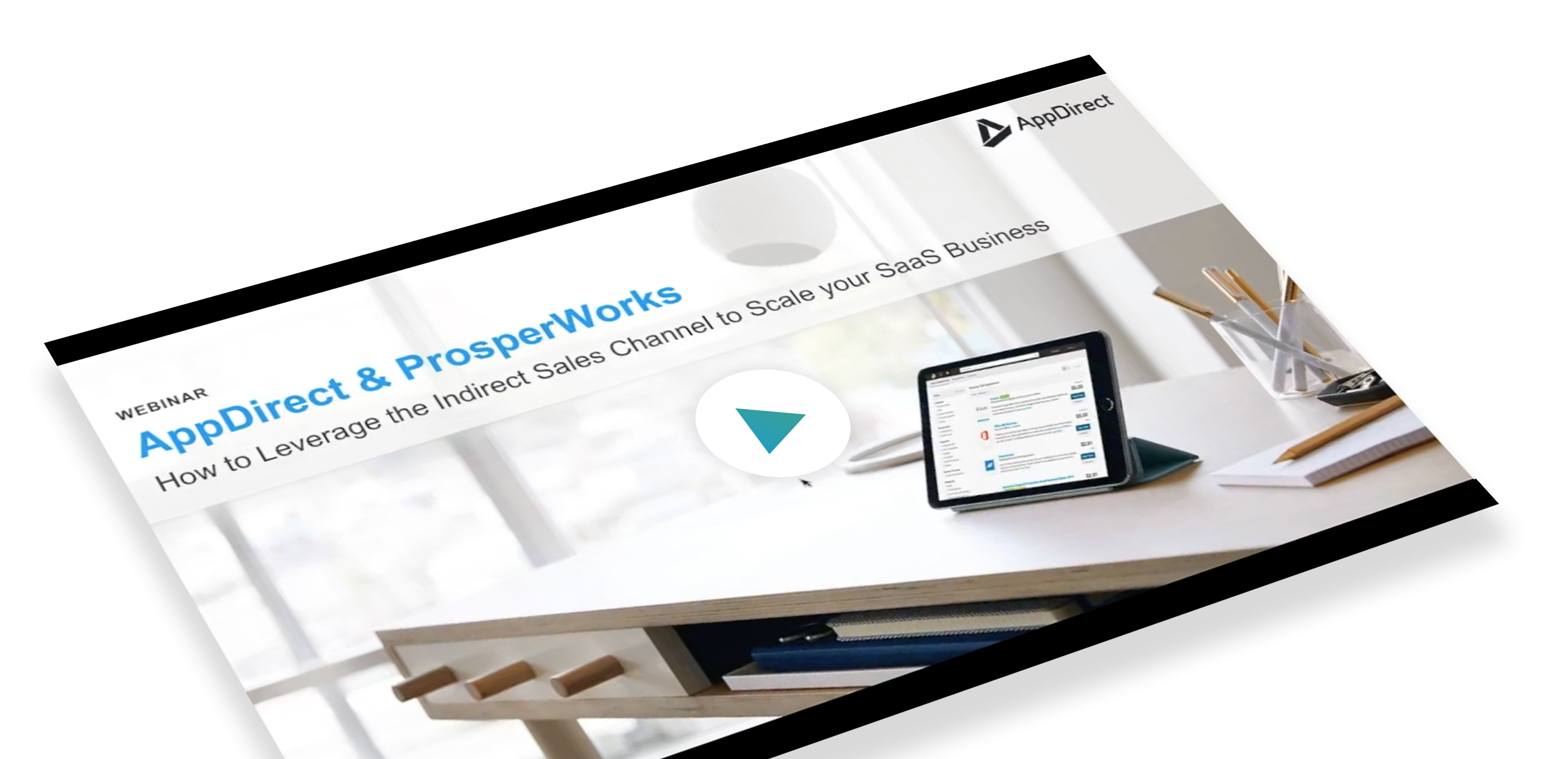 AppDirect & ProsperWorks: How to leverage the indirect sales channel to scale your SaaS business